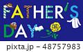父の日 ファザーズデイ 文字のイラスト 48757983