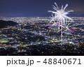 花火 花火大会 夜景の写真 48840671