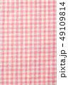 チェック チェック柄 布の写真 49109814