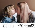 子供 家庭 おかあさんの写真 49144062
