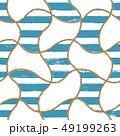 ロープ シームレス パターンのイラスト 49199263