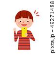 子供 笑顔 スマートフォンのイラスト 49271488