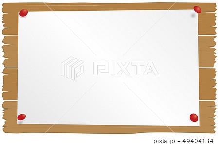 ベクター イラスト デザイン フレーム 飾り 貼り紙 看板 ボード 掲示板 板 木 ピン 紙 49404134
