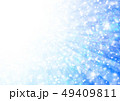 輝き 光 背景のイラスト 49409811