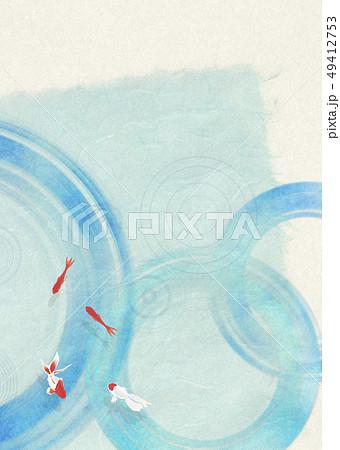 和紙-日本画-金魚-暑中見舞い-清涼感-水-水紋 49412753