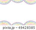 背景素材 フレーム 虹のイラスト 49428385