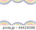 背景素材 フレーム 虹のイラスト 49428386