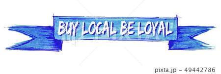 buy local be loyal ribbon 49442786