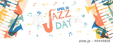 Jazz Day banner of music band instruments 49449808