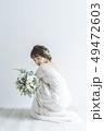 花嫁 結婚 新婦の写真 49472603