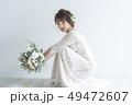 花嫁 結婚 ウェディングの写真 49472607