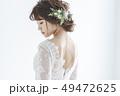 花嫁 新婦 ブライダルの写真 49472625