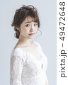 花嫁 新婦 ブライダルの写真 49472648
