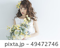 花嫁 結婚 新婦の写真 49472746