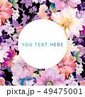 花 フラワー お花のイラスト 49475001