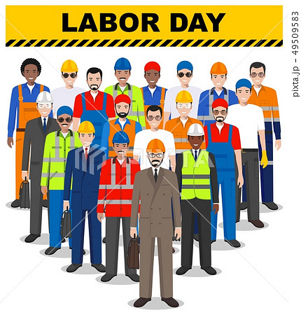 Labor day. Group of worker, builder and engineer standing together on white background in flat style 49509583