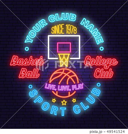 Basketball club neon design or emblem. Vector. Concept for shirt, print, stamp or tee. Vintage 49541524