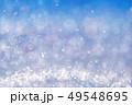明かり アブストラクト 抽象のイラスト 49548695