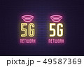 Neon sign set of 5G network mobile technology 49587369