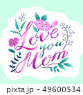 Happy Mother's Day greetings design Lettering Love You Mom with plants and flowers frame 49600534
