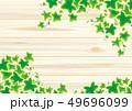 葉 新緑 木目のイラスト 49696099