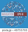 ナビ ナビゲーション トラベルのイラスト 49755703