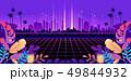 レトロ 都会 ネオンのイラスト 49844932