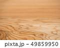 板 木材 木の写真 49859950