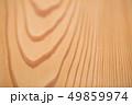 板 木材 木の写真 49859974