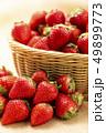 いちご イチゴ 苺の写真 49899773