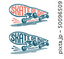 Skateboard in Motion with Lethering Skate or Die 50096509