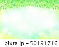 緑の葉 水玉,バブル,光のバックグラウンド 50191716