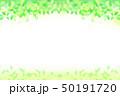 緑の葉 水玉,バブル,光のバックグラウンド 50191720