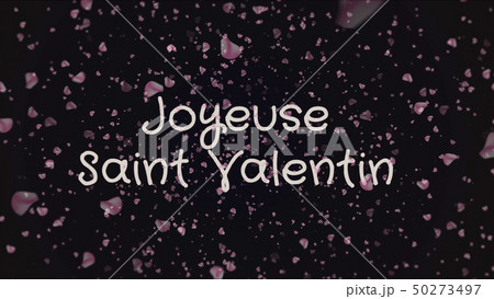 Joyeuse Saint Valentin, Happy Valentine's day in french language, greeting card 50273497