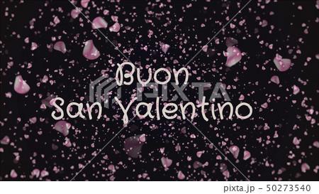 Buon San Valentino, Happy Valentine's day in italian language, greeting card 50273540