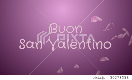 Buon San Valentino, Happy Valentine's day in italian language, greeting card 50273558