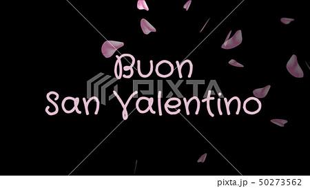 Buon San Valentino, Happy Valentine's day in italian language, greeting card 50273562