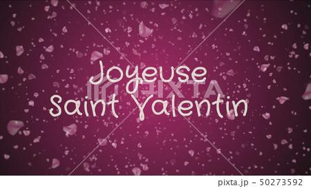 Joyeuse Saint Valentin, Happy Valentine's day in french language, greeting card 50273592