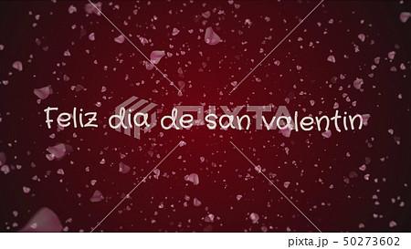 Feliz dia de san Valentin, Happy Valentine's day in spanish language, greeting card 50273602