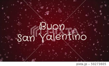 Buon San Valentino, Happy Valentine's day in italian language, greeting card 50273605