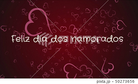 Feliz dia dos Namorados, Happy Valentine's day in portuguese language, greeting card 50273656