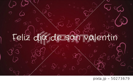 Feliz dia de san Valentin, Happy Valentine's day in spanish language, greeting card 50273679