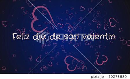 Feliz dia de san Valentin, Happy Valentine's day in spanish language, greeting card 50273680