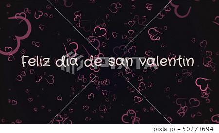Feliz dia de san Valentin, Happy Valentine's day in spanish language, greeting card 50273694