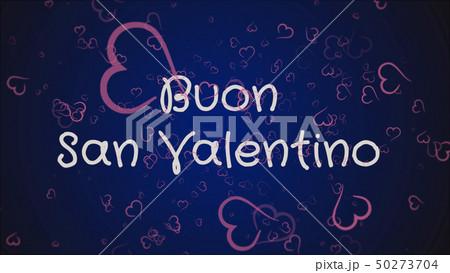 Buon San Valentino, Happy Valentine's day in italian language, greeting card 50273704