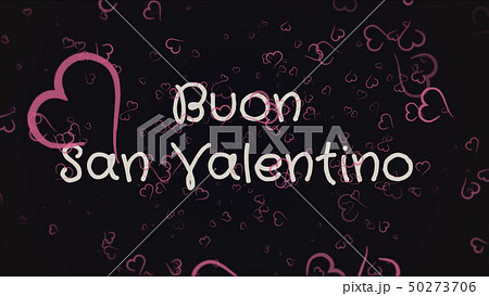 Buon San Valentino, Happy Valentine's day in italian language, greeting card 50273706