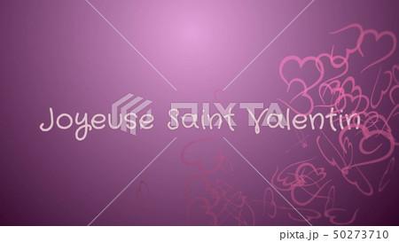 Joyeuse Saint Valentin, Happy Valentine's day in french language, greeting card 50273710