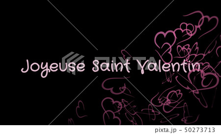 Joyeuse Saint Valentin, Happy Valentine's day in french language, greeting card 50273713