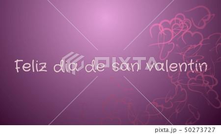 Feliz dia de san Valentin, Happy Valentine's day in spanish language, greeting card 50273727