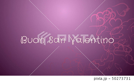 Buon San Valentino, Happy Valentine's day in italian language, greeting card 50273731